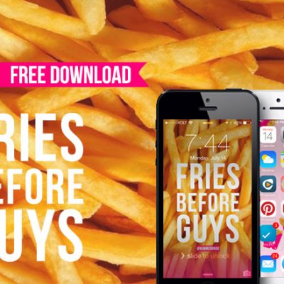 Fries Before Guys iPhone Background