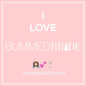 i-love-bummed-bride-badge