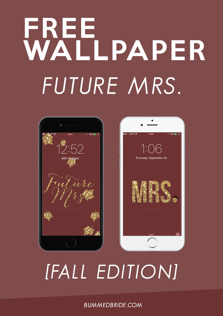 Future Mrs. iPhone Wallpaper [Fall Edition]
