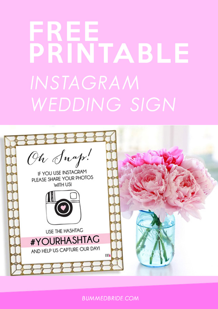 Free Printable Instagam Wedding Sign - #YourHashtag