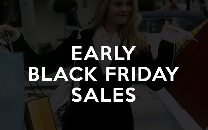 Why Wait for Black Friday?! (Current Black Friday Sales List)