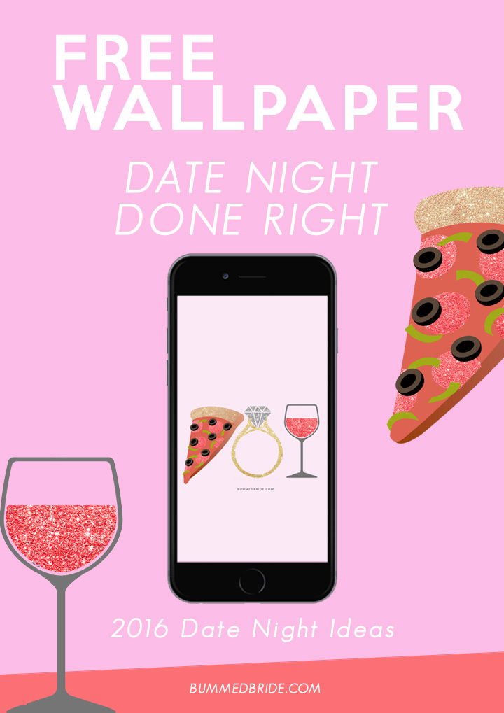 Date Night Free Wallpaper Bummed Bride