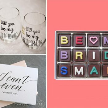 """12 Unique Ways to Ask """"Will You Be My Bridesmaid?"""""""