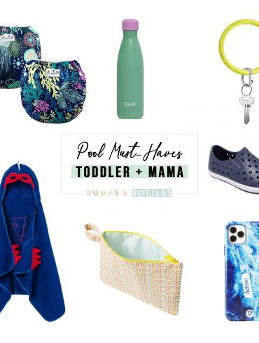 Pool must haves for toddler and mom